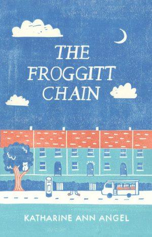The Froggitt Chain - Katharine Ann Angel